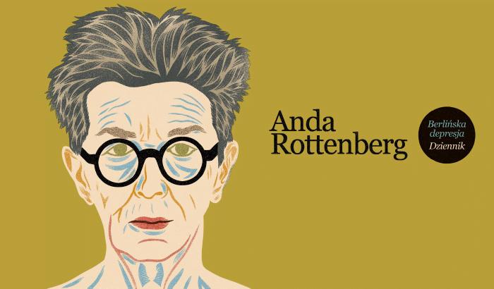 Berlińska depresja. Anda Rottenberg i Maria Anna Potocka | spotkanie autorskie
