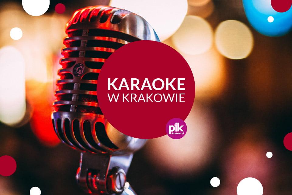 Karaoke Kraków | aktualna lista miejsc karaoke w Krakowie