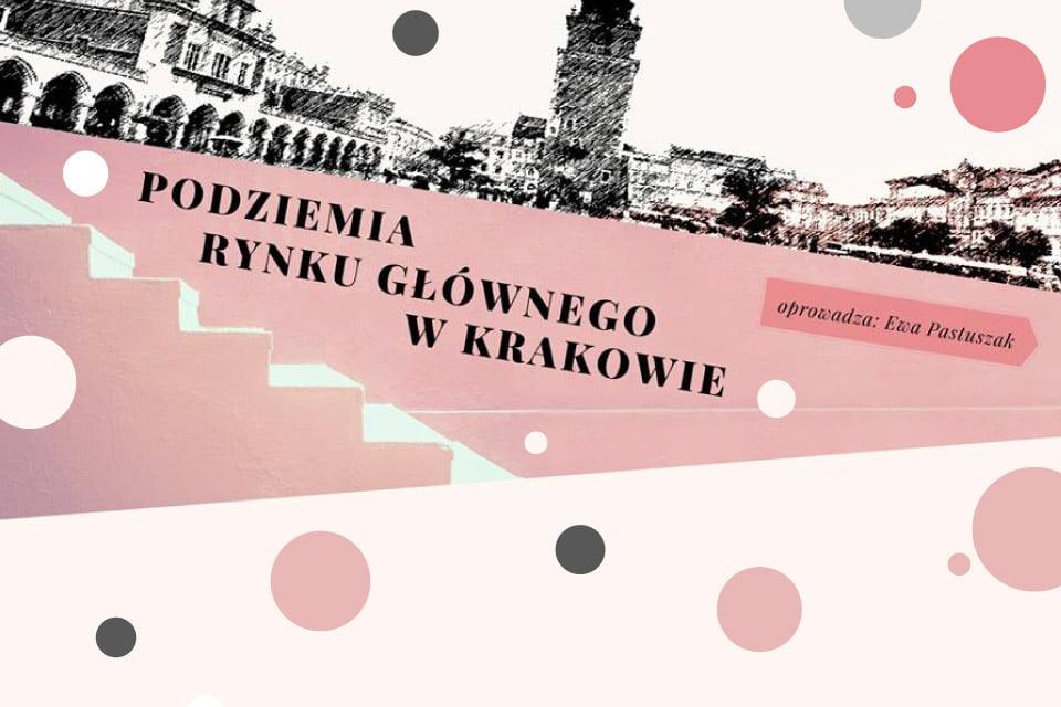 Podziemia Rynku Głównego w Krakowie | WOŚP 2019 Kraków