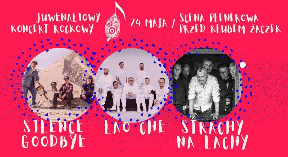 Juwenaliowy Koncert Rockowy: Lao Che, Strachy na Lachy