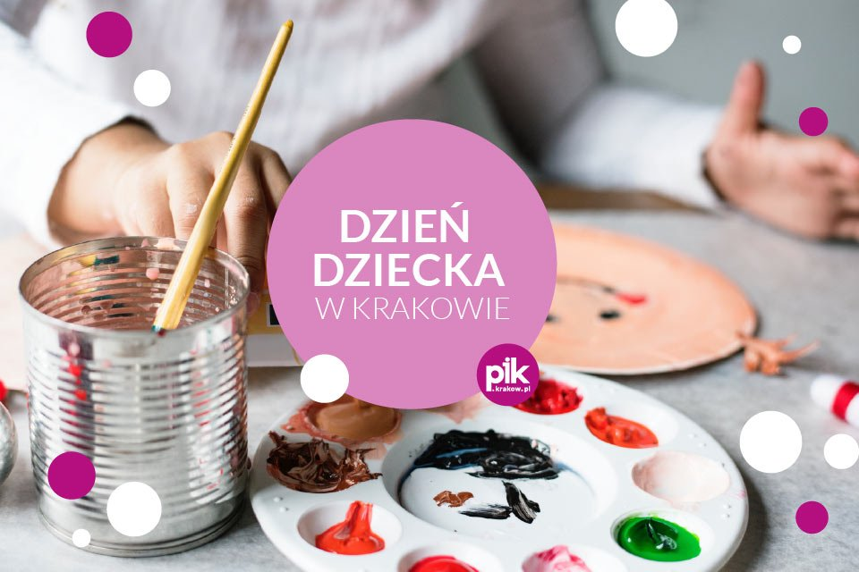 Dzień dziecka w Krakowie