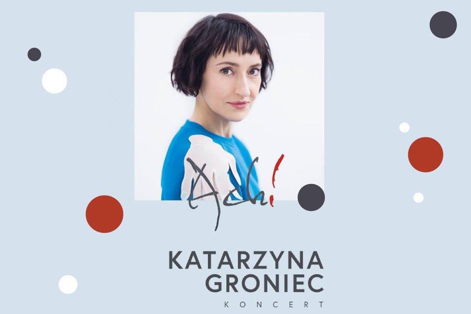Katarzyna Groniec | koncert