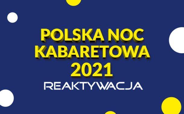 Polska Noc Kabaretowa 2021 (Kraków)