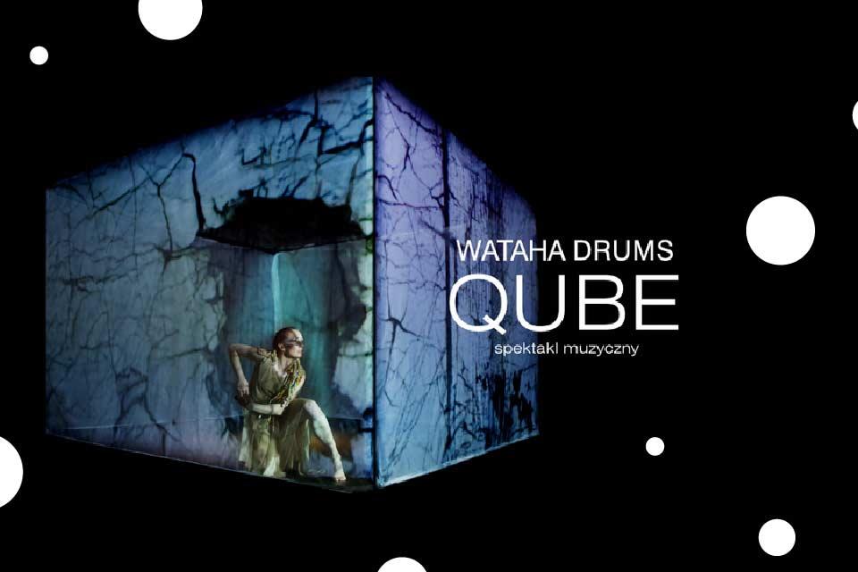 QUBE Wataha Drums | spektakl