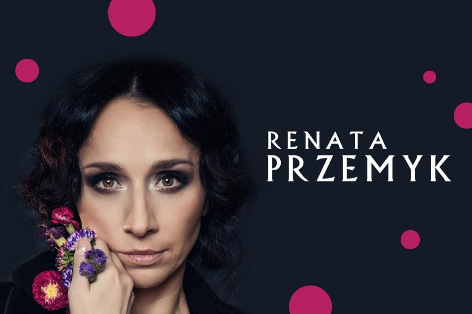 Renata Przemyk | koncert