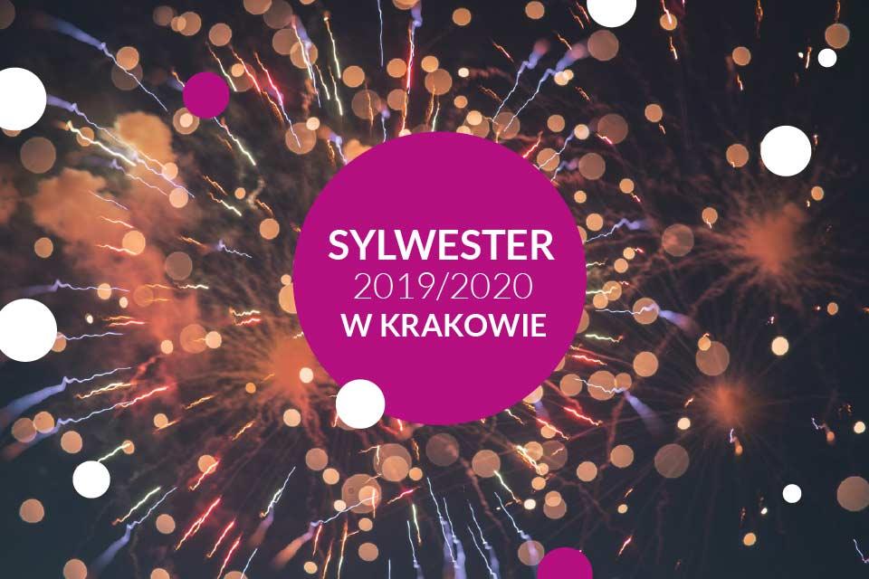 Sylwester w Krakowie 2019/2020