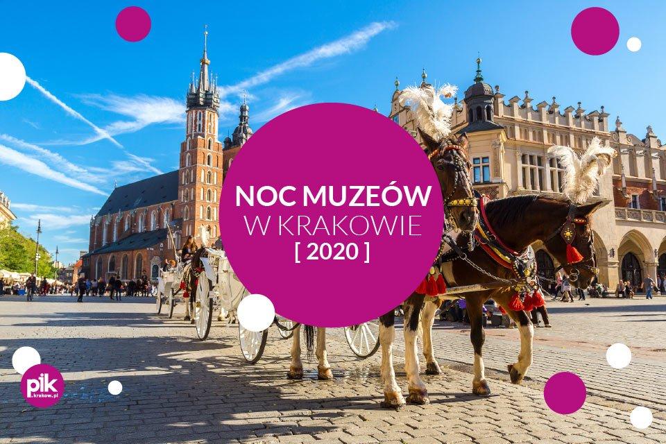Noc Muzeów 2020 w Krakowie
