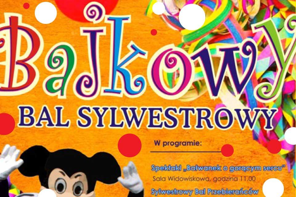 Bajkowy Bal Sylwestrowy dla dzieci | Sylwester 2019/2020 w Krakowie