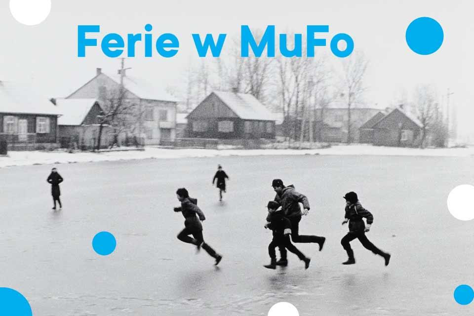 Ferie w Muzeum Fotografii w Krakowie | Ferie Kraków 2020