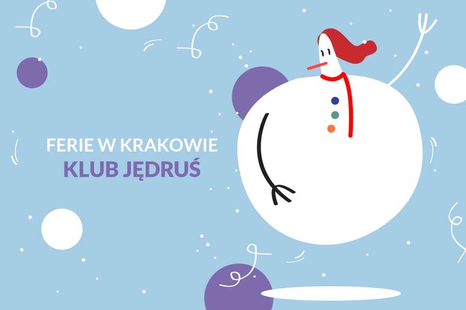 Ferie w Klub Jędruś | Ferie Kraków 2020
