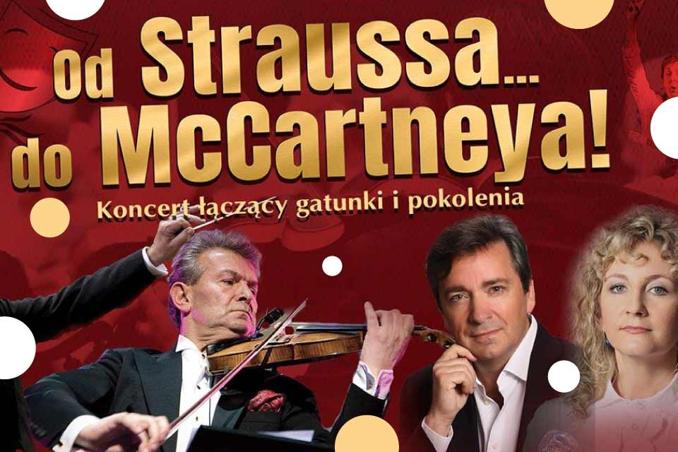 Od Straussa... do McCartneya! | koncert