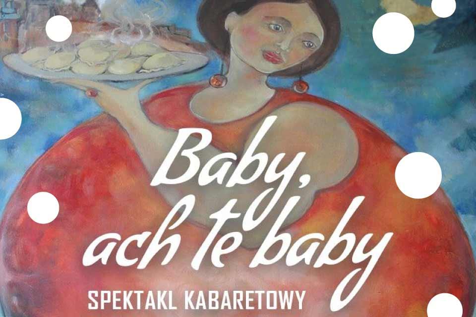 Baby, ach te Baby!  | spektakl komediowy