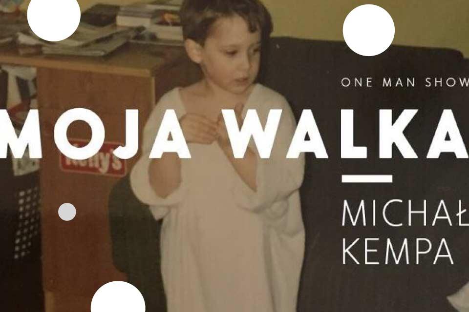 Michał Kempa | one man show