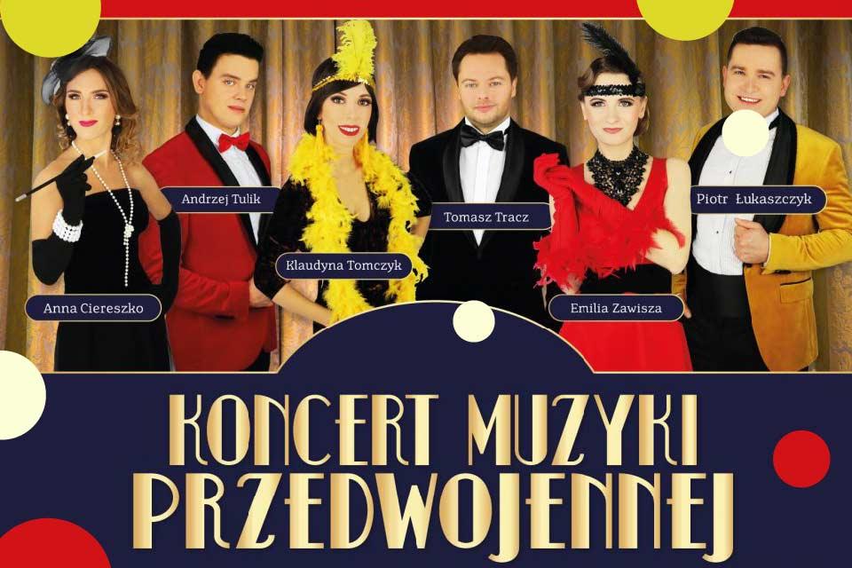 Koncert Muzyki Przedwojennej - Kraków