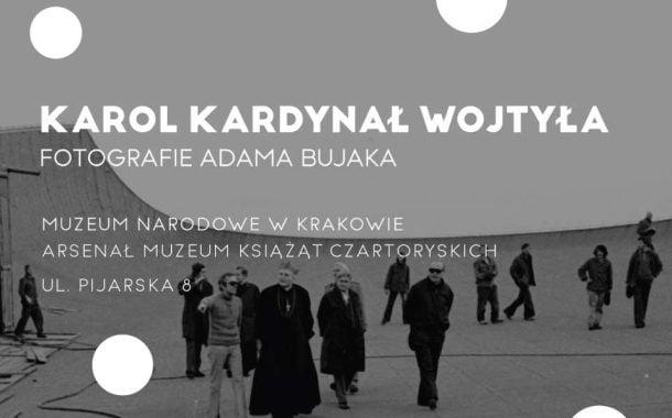Karol Kardynał Wojtyła. Fotografie Adama Bujaka | wystawa