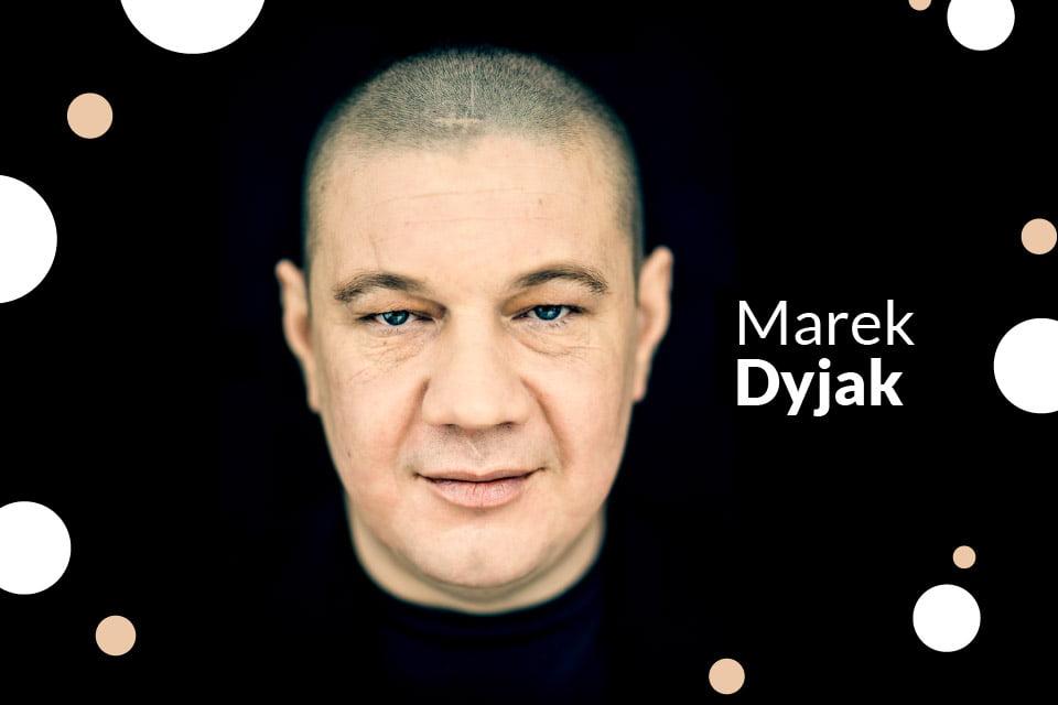 Marek Dyjak | koncert