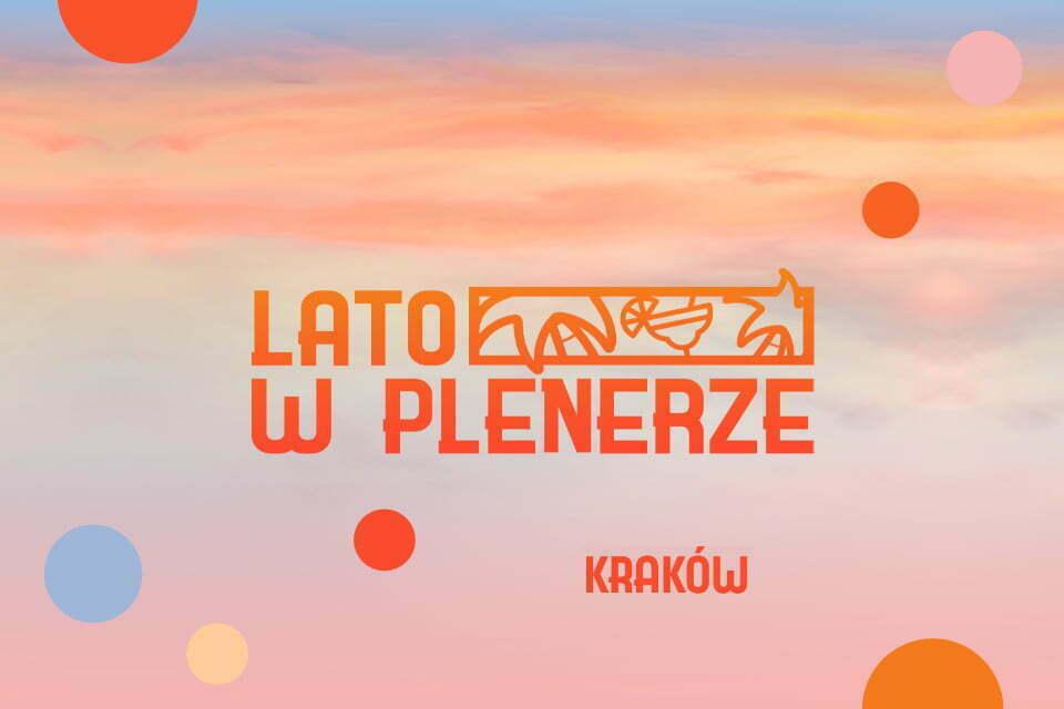 Lato w plenerze w Krakowie
