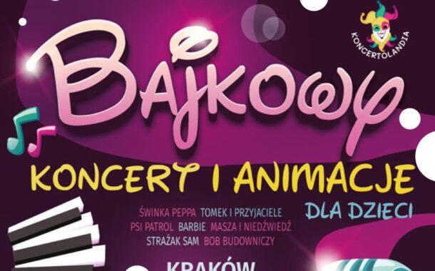 Bajkowy koncert i animacje