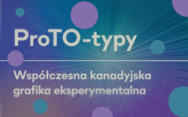 ProTO-typy | wystawa