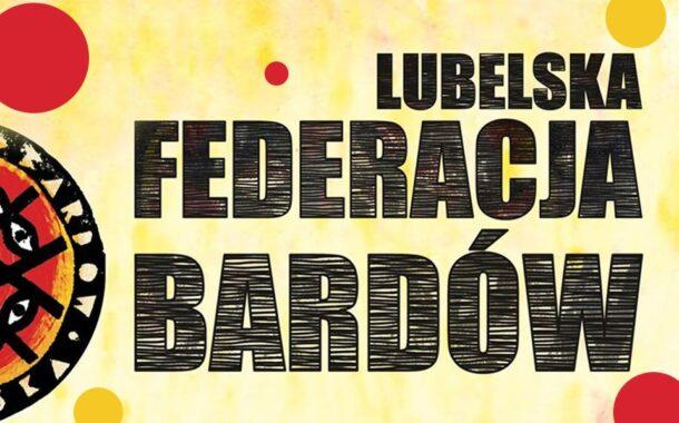 Lubelska Federacja Bardów   koncert