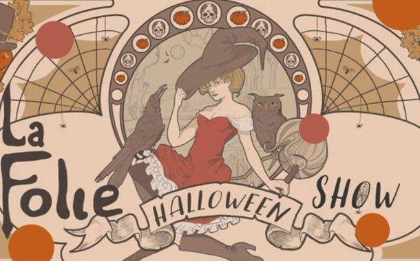 La Folie! Halloween Show