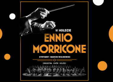 W hołdzie Ennio Morricone | koncert