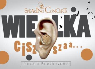 Wielka Cisza, rzecz o Beethovenie | koncert